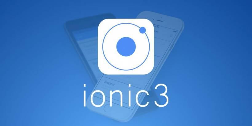 È arrivato Ionic 3: quali sono le novità?