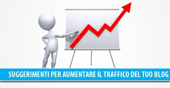 Aumentare il traffico su un blog suggerimenti
