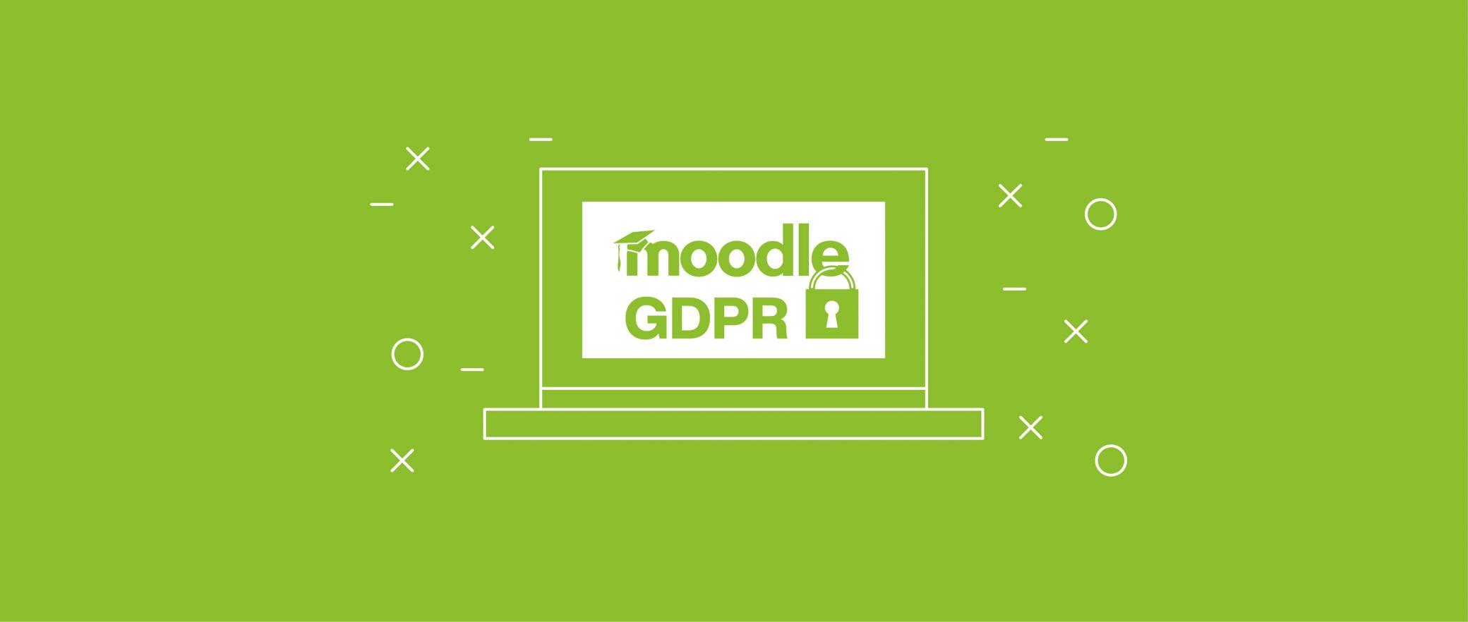 Il tuo GDPR rispetta i criteri di Moodle? Scopri tutte le novità