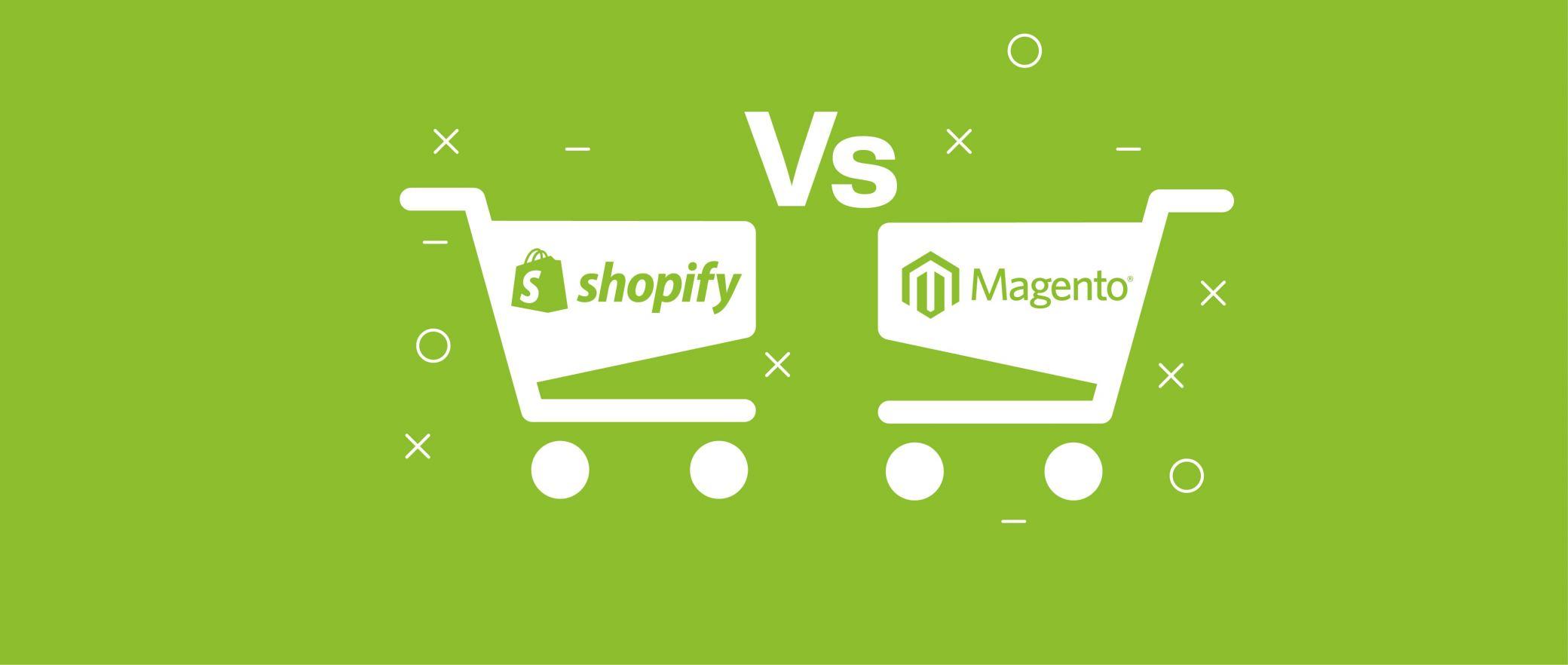 Shopify Vs Magento 2: Quale scegliere?