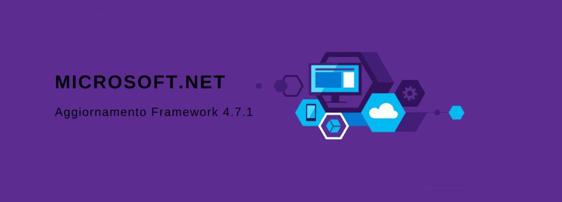 Microsoft .NET Framework 4.7.1: ecco cosa cambia